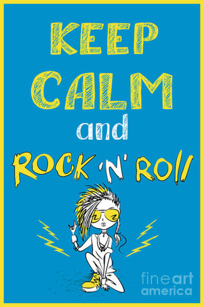 Cool Digital Art - Keep Calm And Rock And Roll , Hand by Naum