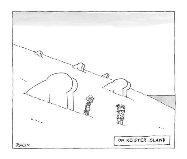 2015 Drawing - Keister Island -- Statues Of Butts Instead by Jack Ziegler