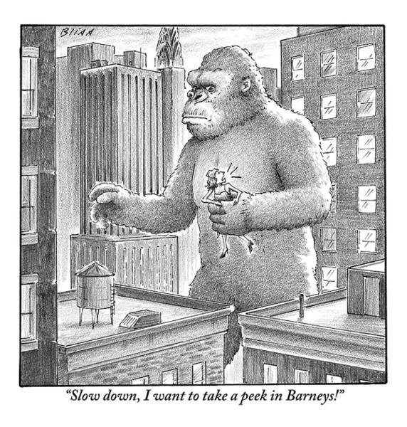 Manhattan Drawing - King Kong Stands In A Large City by Harry Bliss