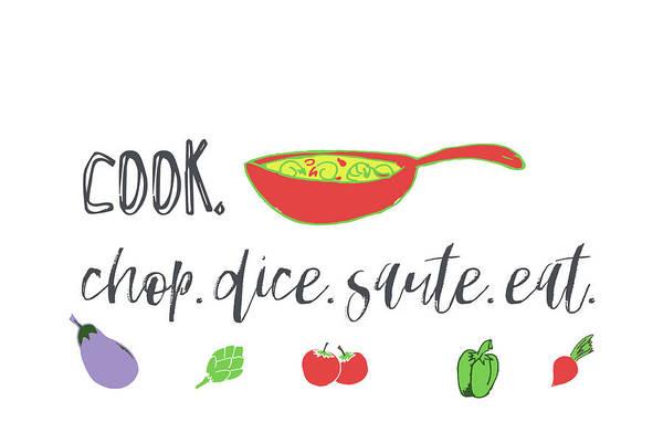 Kitchen Painting - Kitchen, Cook, Chop, Saut?, Dice by Pamela J. Wingard