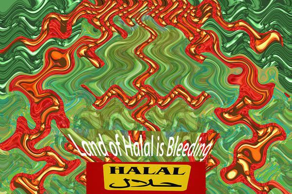 Capitalism Mixed Media - Land Of Halal Is Bleeding  Political Emotional Humanitarian Global Terrorism Religious Activism  Ara by Navin Joshi