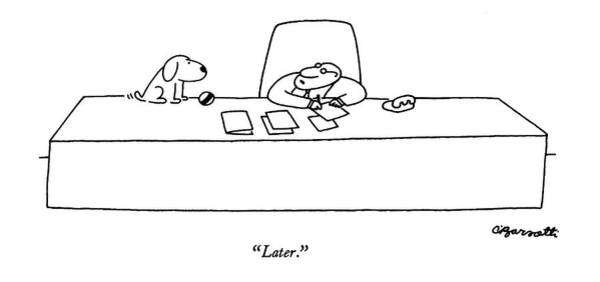 Charles Drawing - Later by Charles Barsotti