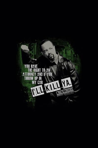 Order Digital Art - Lawandorder:svu - I'll Kill Ya by Brand A