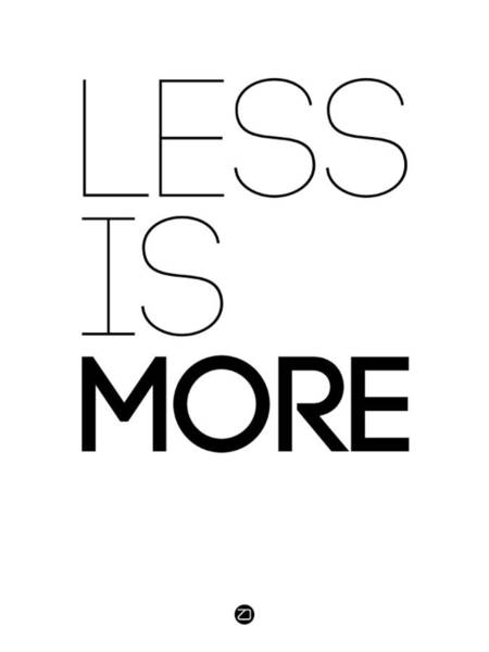 Many Wall Art - Digital Art - Less Is More Poster White by Naxart Studio