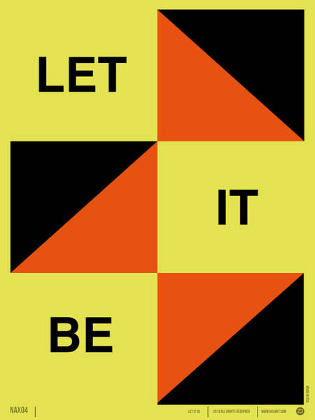 Quote Digital Art - Let It Be Poster by Naxart Studio