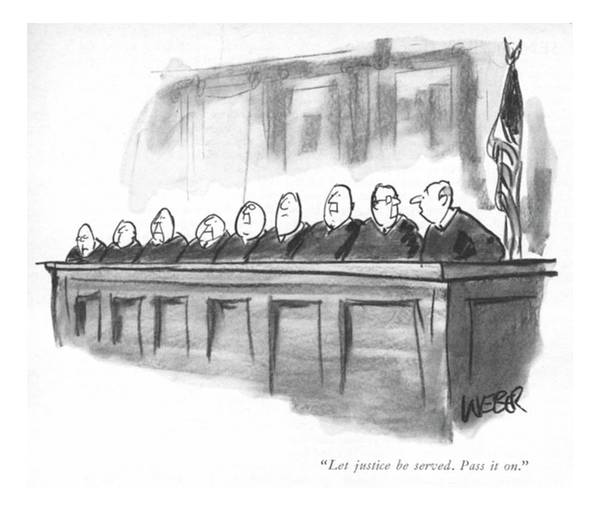 Legal Drawing - Let Justice Be Served. Pass It On by Robert Weber
