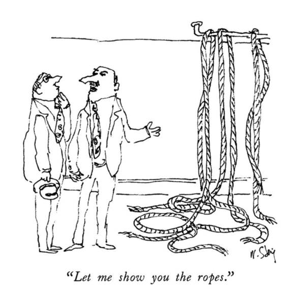 Personnel Drawing - Let Me Show You The Ropes by William Steig