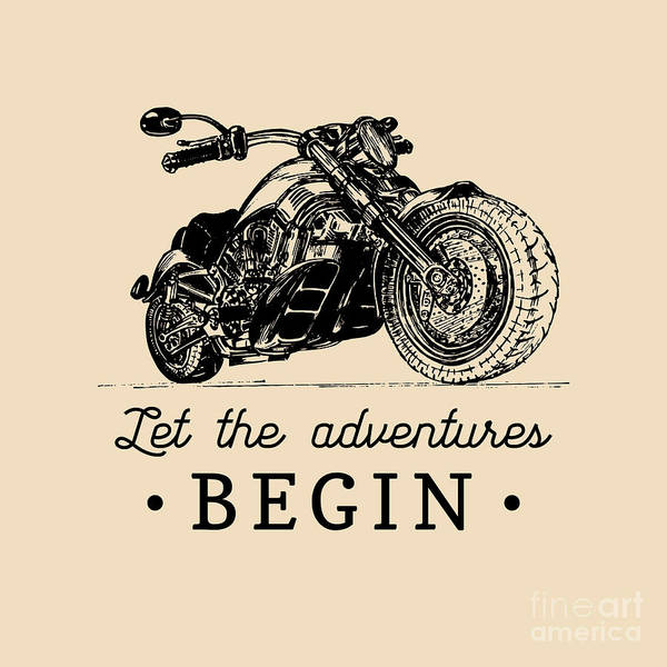 Biker Wall Art - Digital Art - Let The Adventures Begin Inspirational by Vlada Young