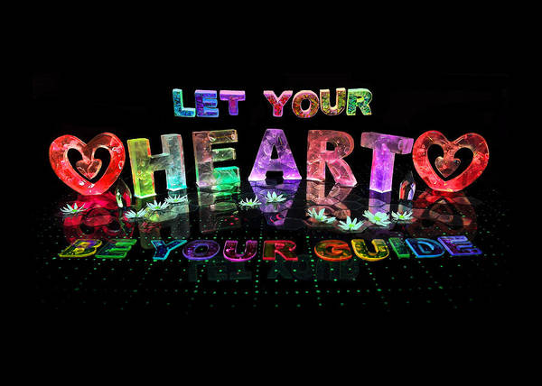Neon Lights Mixed Media - Let Your Heart Be Your Guide by Jill Bonner
