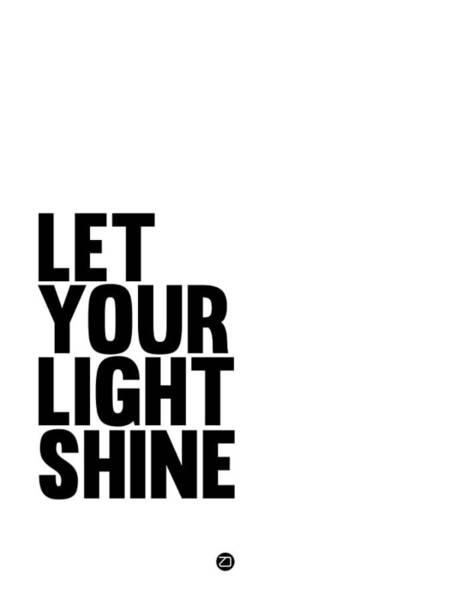 Shine Wall Art - Digital Art - Let Your Light Shine Poster 1 by Naxart Studio