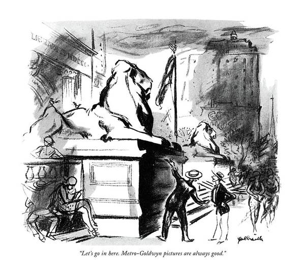 Manhattan Drawing - Let's Go In Here. Metro-goldwyn Pictures by William Galbraith Crawford