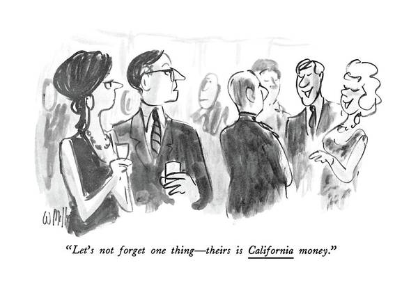 May 30th Drawing - Let's Not Forget One Thing - Theirs Is California by Warren Miller
