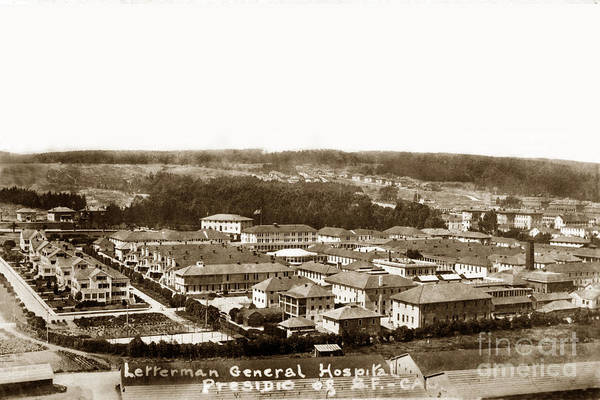 Photograph - Letterman General Hospital Presidio Of San Francisco Circa 1908 by California Views Archives Mr Pat Hathaway Archives