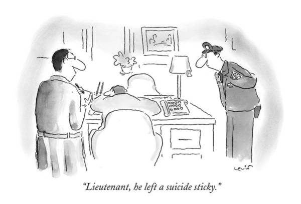 Detective Drawing - Lieutenant, He Left A Suicide Sticky by Arnie Levin
