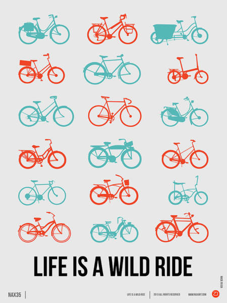 Amusing Wall Art - Digital Art - Life Is A Wild Ride Poster 2 by Naxart Studio