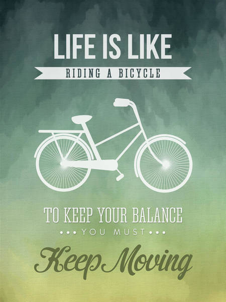 Bike Digital Art - Life Is Like Riding A Bicyle by Aged Pixel