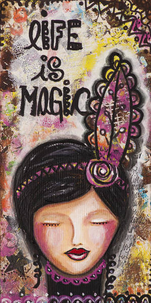 Wall Art - Mixed Media - Life Is Magic Uplifting Collage Painting by Stanka Vukelic