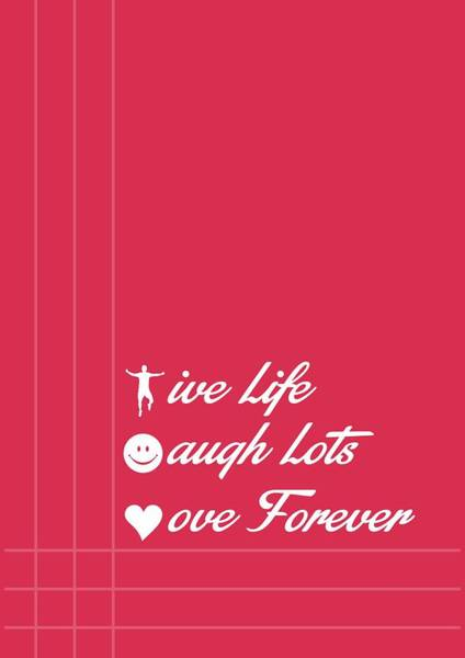 Wall Art - Digital Art - Life Laugh Love Quotes Poster by Lab No 4 - The Quotography Department
