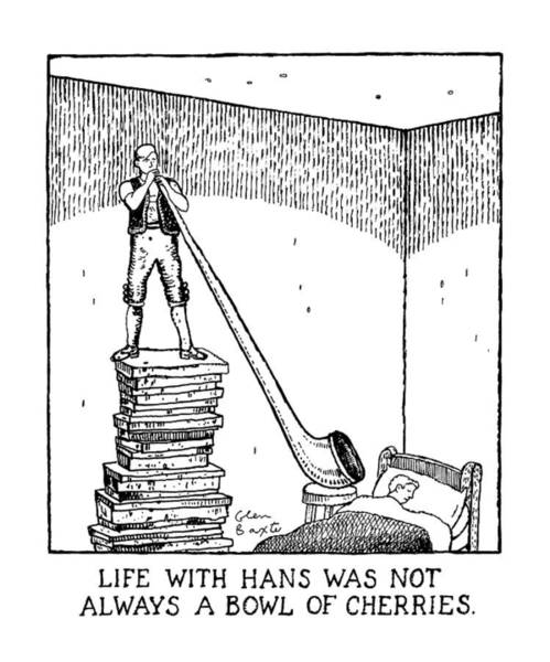 Bowl Drawing - Life With Hans Was Not Always A Bowl Of Cherries by Glen Baxter