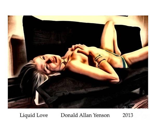 Arousal Painting - Liquid Love by Donald Yenson