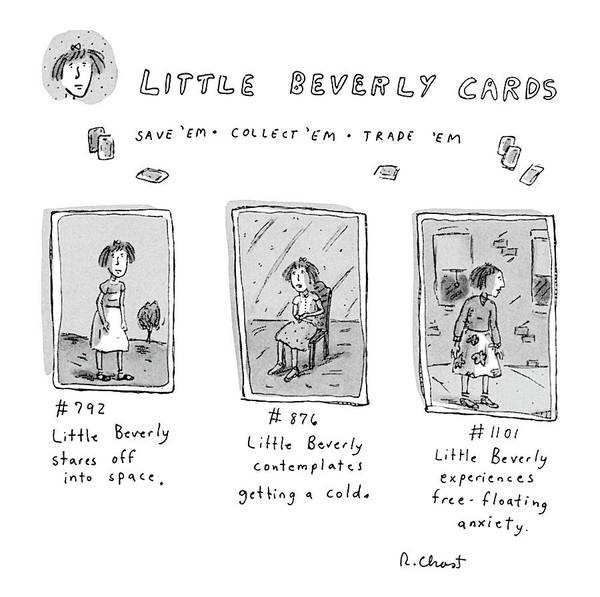 Experience Drawing - Little Beverly Cards:  Save 'em Collect 'em Trade by Roz Chast