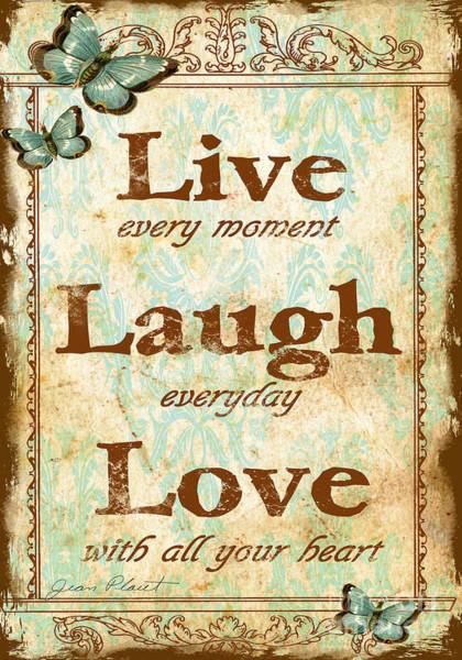 Live Digital Art - Live-laugh-love by Jean Plout