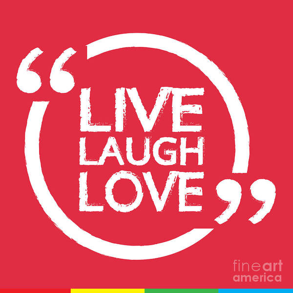 Laughs Wall Art - Digital Art - Live Laugh Love Lettering Illustration by Vectorsicon.com