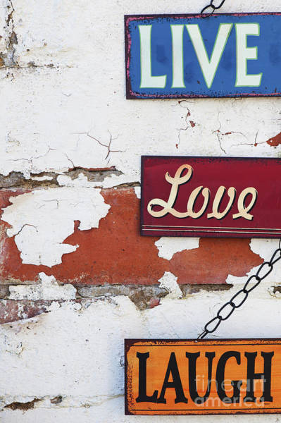 Enamel Wall Art - Photograph - Live Love Laugh by Tim Gainey