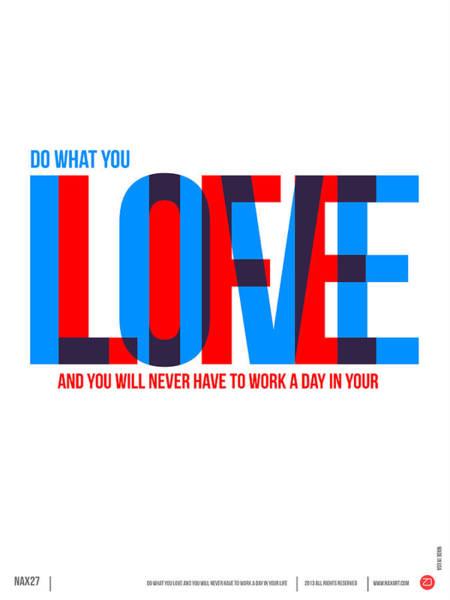 Comical Digital Art - Live Love Poster by Naxart Studio