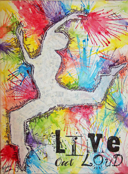Live Out Loud Art Print