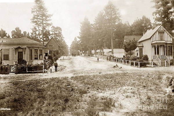 Photograph - Looking Up Forest Ave. From Oceanview Ave. Pacific Grove Circa 1887 by California Views Archives Mr Pat Hathaway Archives