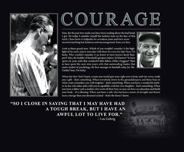 Mlb Photograph - Lou Gehrig Courage  by Retro Images Archive