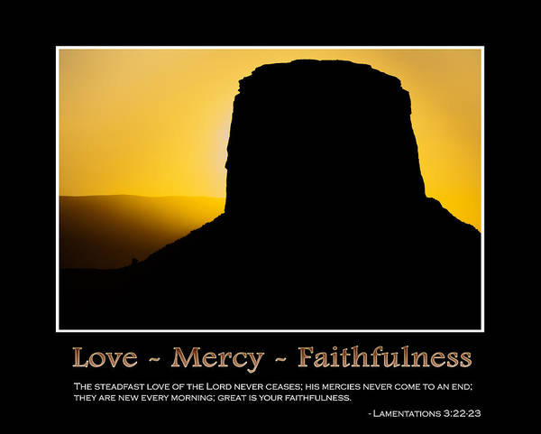 Love - Mercy - Faithfulness Inspirational Message Art Print