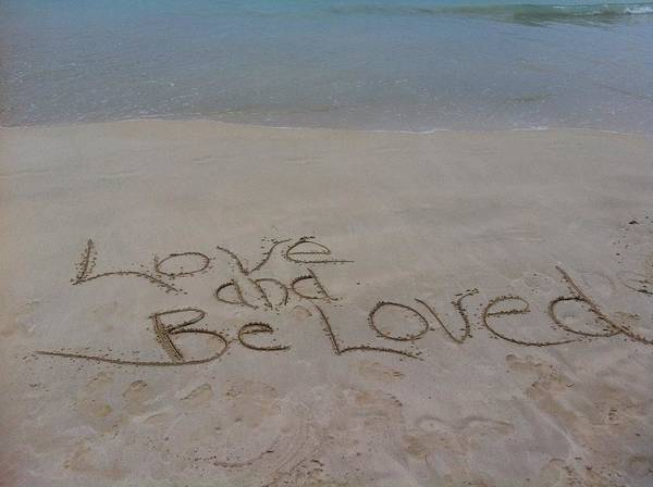Love And Be Loved Beach Message Art Print