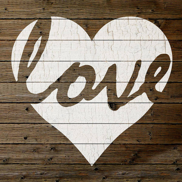 Peeling Paint Wall Art - Mixed Media - Love Heart Hand Painted Sign Peeling Paint White On Brown Wood Background by Design Turnpike