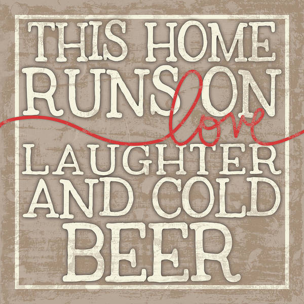 Laughter Wall Art - Digital Art - Love Laughter And Beer by Misty Diller
