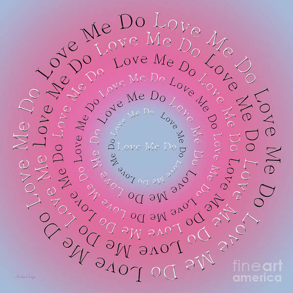 Digital Art - Love Me Do 6 by Andee Design