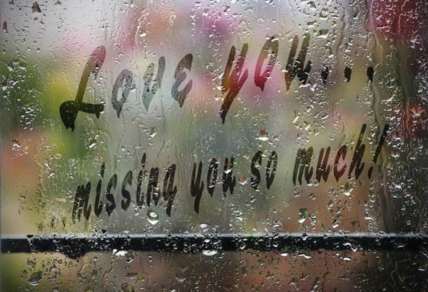 Missing Painting - Love Message On Rainy Window by Georgeta Blanaru