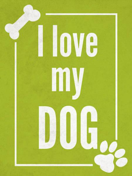 Paw Digital Art - Love My Dog Green by Sd Graphics Studio