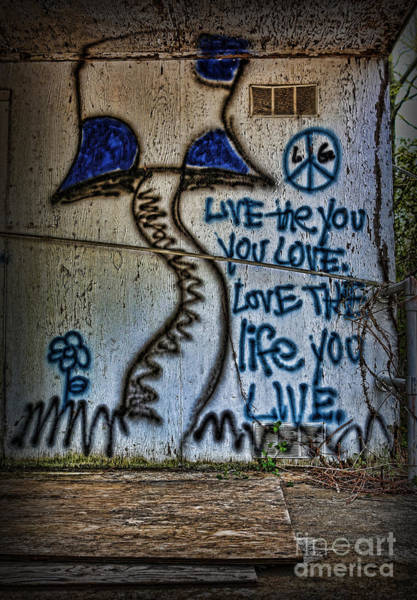 Wall Art - Photograph - Love The Life You Live by Lee Dos Santos