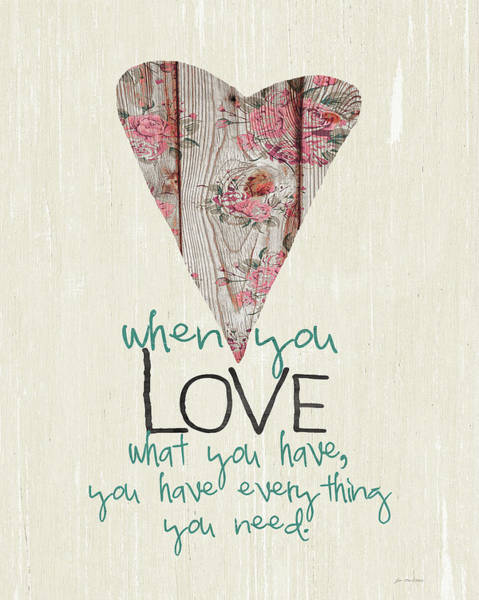 Wall Art - Painting - Love What You Have by Jo Moulton