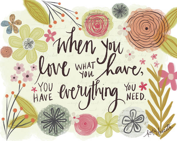 Wall Art - Painting - Love What You Have by Katie Doucette