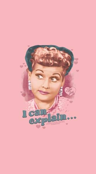 I Love Lucy Wall Art - Digital Art - Lucy - I Can Explain by Brand A