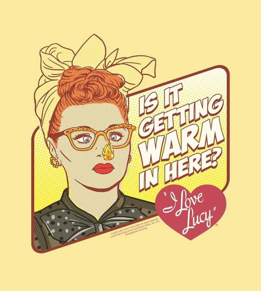 I Love Lucy Wall Art - Digital Art - Lucy - Warm In Here by Brand A