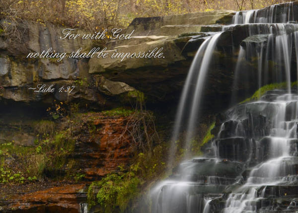 Scripture Photograph - Luke Scripture Waterfall by Ann Bridges