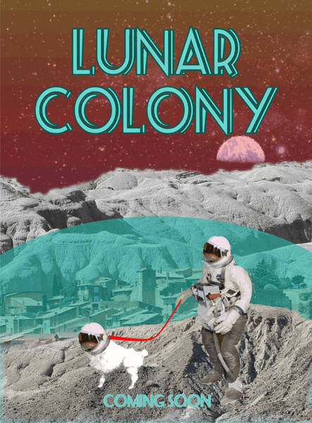 Poodle Digital Art - Lunar Colony Coming Soon Advertisement by