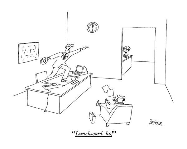 Jump Drawing - Lunchward Ho! by Jack Ziegler
