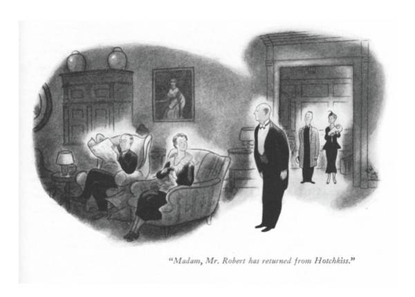 House Drawing - Madam, Mr. Robert Has Returned From Hotchkiss by Ned Hilton