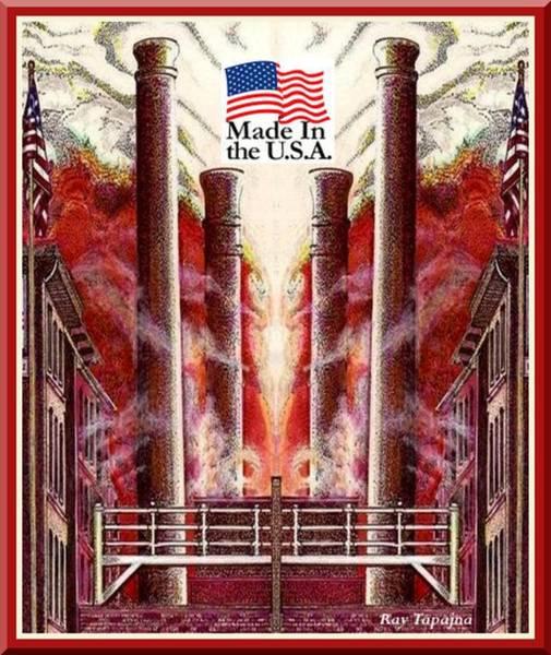 Mixed Media - Made In Usa by Ray Tapajna