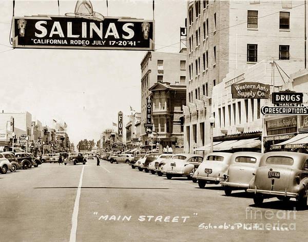Photograph - Main Street Salinas California 1941 by California Views Archives Mr Pat Hathaway Archives